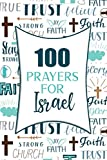 100 Prayers For Israel: Lined Daily Prayer Journal To Write In For 100 Days