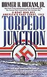 Torpedo Junction, Homer H. Hickam, 0440210275
