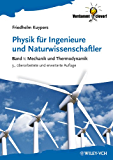 Physik für Ingenieure und Naturwissenschaftler: Band 1 - Mechanik und Thermodynamik (Verdammt clever!)