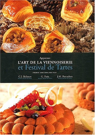Art of Viennoiserie and Festival of Tarts