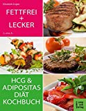 Fettfrei und lecker: Das Diätkochbuch für Adipositas und HCG (compbook starcooks)