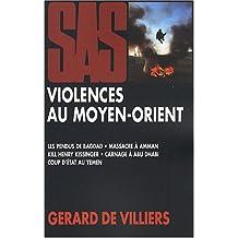 VIOLENCES AU MOYEN-ORIENT : COMPIL SAS