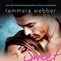 Sweet: Contours of the Heart, Book 3 Audiobook by Tammara Webber Narrated by Christy Romano, Zachary Webber