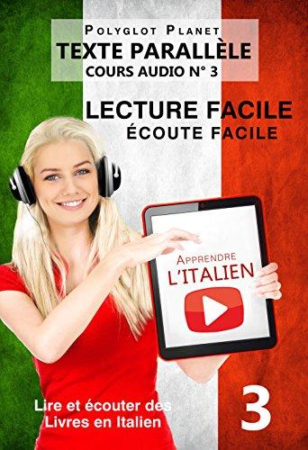 Amazon Com Apprendre L Italien Texte Parallele Ecoute