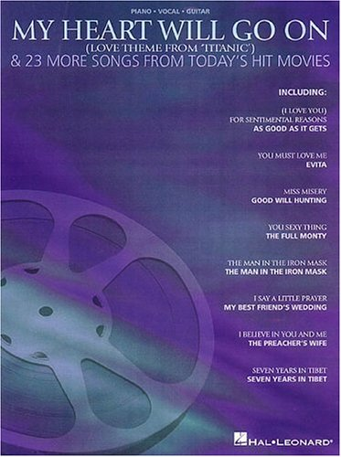 My Heart Will Go On and 23 More Songs from Hit Movies (Heart Of My Heart Piano Sheet Music)