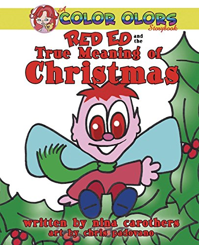 Red Ed and the True Meaning of Christmas by All Star Press