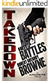 Takedown (An Alexandra Poe Thriller Book 2)