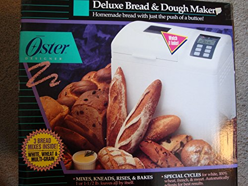 Oster Deluxe Bread and Dough Maker - 1 or 1 1/2 LB.