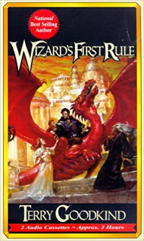 Wizard's First Rule (Sword of Truth, Book 1), Goodkind, Terry