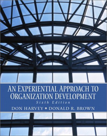 An Experiential Approach to Organization Development (6th Edition)