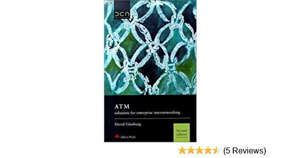 ATM 2nd Edition Solutions for Enterprise Internetworking