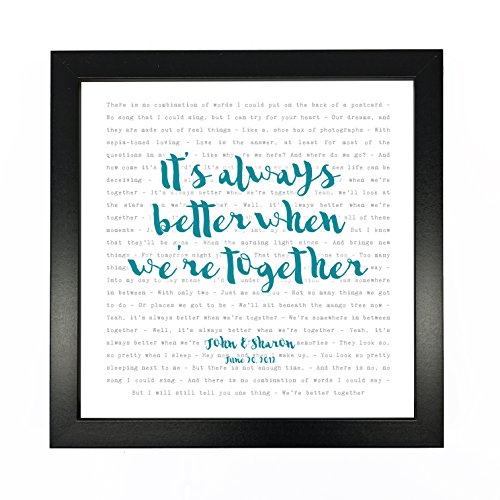 Jack Johnson, Better Together Song Lyrics Print Framed & Personalised - Anniversary Valentine's Wedding Gift perfect for him, her, couple - fully framed