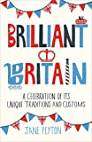 Brilliant Britain, Jane Peyton, 1849533091