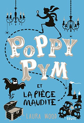poppy-pym-et-la-piece-maudite-poppy-pym-tome-2-french-edition