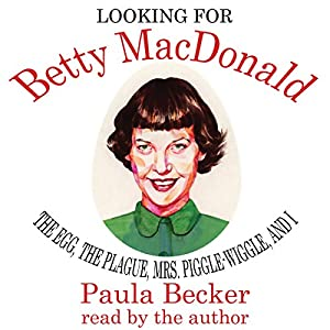 Looking for Betty MacDonald Audiobook