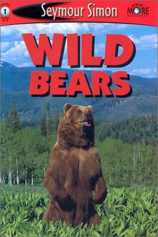 See More Readers: Wild Bears -Level 1 Seymour Simon