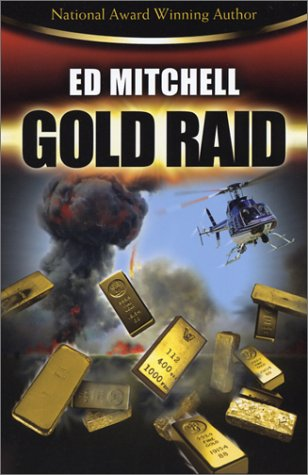 Download Gold Raid (Book 2 in the Gold Lust series) (Gold Trilogy) ebook