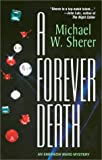 A Forever Death: An Emerson Ward Mystery