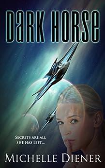 Dark Horse by Michelle Diener