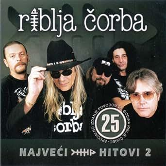 Riblja corba najveci hitovi 2 by bora djordjevic on amazon music.