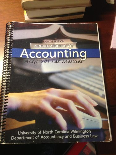 Applications of Accounting: ACGL 201 Lab Manual