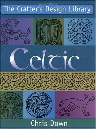The Crafter's Design Library - Celtic ()