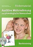 Fördermaterial: Auditive Wahrnehmung und phonologische Bewusstheit - Basistraining