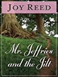 Mr. Jeffries and the Jilt, Joy Reed, 1594141436