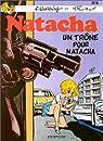 Natacha, tome 4 : Un trône pour Natacha par Walthéry