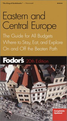 Fodor's Eastern and Central Europe, 20th Edition: The Guide for All Budgets, Where to Stay, Eat, and Explore On and Off the Beaten Path (Fodor's Gold Guides) (Fodors Central Europe compare prices)