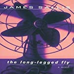 The Long-Legged Fly: A Lew Griffin Mystery | James Sallis