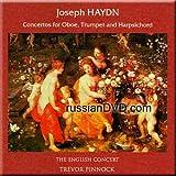 Haydn - Concertos for Oboe, Trumpet and Harpsichord (The English Concert) - Trevor Pinnock