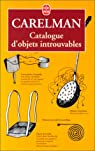 Catalogue d'objets introuvables par Carelman