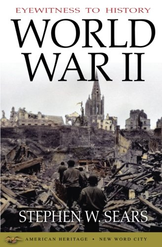Eyewitness to History: World War II