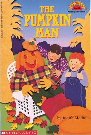 The Pumpkin Man: Level 2 (HELLO READER LEVEL 2)