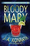 Bloody Mary, J. A. Konrath, 1482373335