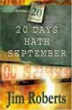 20 Days Hath September, James Roberts, 1563153505