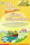 Los Osos Scouts Berenstain y la Pizza Voladora, Stan Berenstain and Jan Berenstain, 0590933809