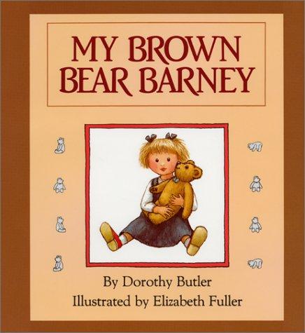 Barney Bear - My Brown Bear Barney