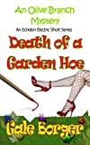 img - for The Olive Branch Mystery: Death of a Garden Hoe book / textbook / text book