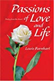 Passions of Love and Life, Lewis Barnhart, 059531905X