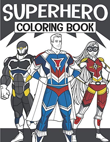 Superhero Coloring Book: For Kids Aged -