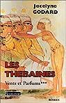 Les Thébaines. Vents et parfums, tome 3 par Godard