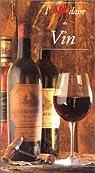 L'ABCdaire du vin par Le Conte Des Floris