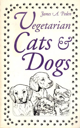 (Dogs and Cats Go Vegetarian)