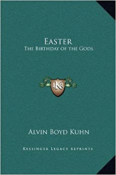 Easter: The Birthday of the Gods
