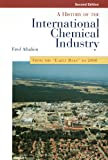 img - for History of the International Chemical Industry, 2nd Ed. book / textbook / text book