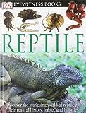 DK Eyewitness Books: Reptile, Colin McCarthy, 0756693055