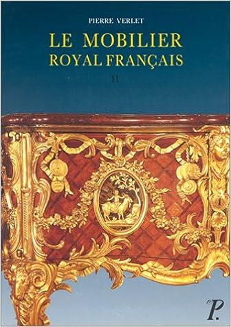 Le Mobilier Royal Francais Ii Meubles De La Couronne