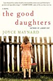 The Good Daughters, Joyce Maynard, 0061994316
